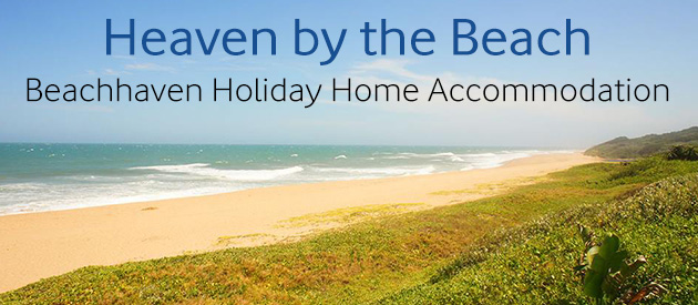 BEACHHAVEN HOLIDAY HOME ACCOMMODATION